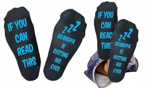 Flo Slogan Socks ''if you can read this Grandpa is resting his eyes''